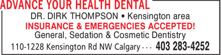 Advance Your Health Dental (403-798-0947) - Annonce illustrée - DR. DIRK THOMPSON • Kensington area INSURANCE & EMERGENCIES ACCEPTED! General, Sedation & Cosmetic Dentistry