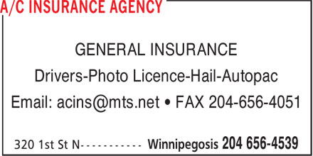 A/C Insurance Agency (204-656-4539) - Display Ad - GENERAL INSURANCE Drivers-Photo Licence-Hail-Autopac
