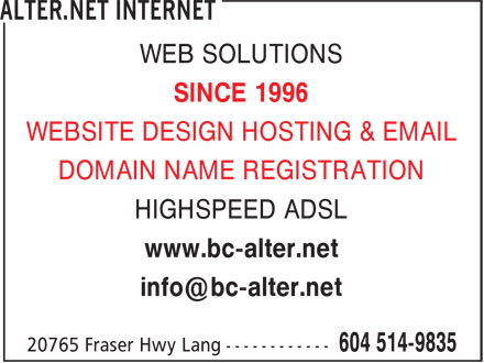 Alter.net Internet (604-514-9835) - Annonce illustrée - WEB SOLUTIONS SINCE 1996 WEBSITE DESIGN HOSTING & EMAIL DOMAIN NAME REGISTRATION HIGHSPEED ADSL www.bc-alter.net