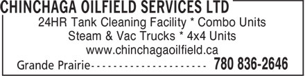 Chinchaga Oilfield Services Ltd (780-836-1116) - Annonce illustrée - 24HR Tank Cleaning Facility * Combo Units Steam & Vac Trucks * 4x4 Units www.chinchagaoilfield.ca