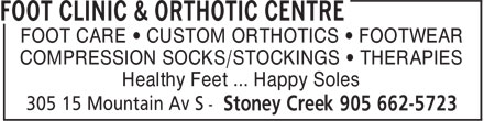 Foot Clinic & Orthotic Centre (905-662-5723) - Display Ad - COMPRESSION SOCKS/STOCKINGS • THERAPIES Healthy Feet ... Happy Soles FOOT CARE • CUSTOM ORTHOTICS • FOOTWEAR