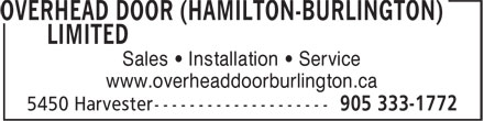 Overhead Door (Hamilton-Burlington) Limited (905-333-1772) - Annonce illustrée - Sales • Installation • Service www.overheaddoorburlington.ca