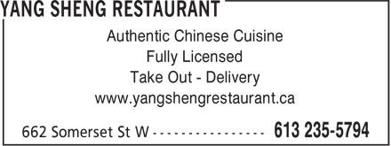 Yang Sheng Restaurant (613-235-5794) - Display Ad - Authentic Chinese Cuisine Fully Licensed Take Out - Delivery www.yangshengrestaurant.ca