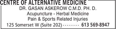 Centre Of Alternative Medicine (613-569-8947) - Display Ad - DR. GASAN ASKEROW C.M.D. PH. D. - Acupuncture - Herbal Medicine - Pain & Sports Related Injuries