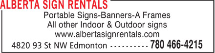 Alberta Sign Rentals (780-613-0111) - Annonce illustrée - Portable Signs-Banners-A Frames All other Indoor & Outdoor signs www.albertasignrentals.com