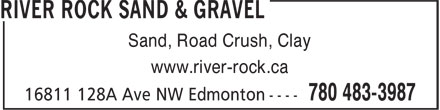 River Rock Sand & Gravel (780-483-3987) - Annonce illustrée - Sand, Road Crush, Clay www.river-rock.ca