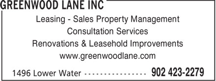 Greenwood Lane Inc (902-703-3943) - Annonce illustrée - Leasing - Sales Property Management Consultation Services Renovations & Leasehold Improvements www.greenwoodlane.com