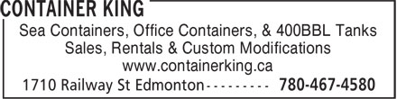 Container King (403-701-1999) - Display Ad - Sea Containers, Office Containers, & 400BBL Tanks Sales, Rentals & Custom Modifications www.containerking.ca