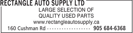 Rectangle Auto Supply Ltd (905-684-6368) - Annonce illustrée - QUALITY USED PARTS www.rectangleautosupply.ca LARGE SELECTION OF LARGE SELECTION OF QUALITY USED PARTS www.rectangleautosupply.ca