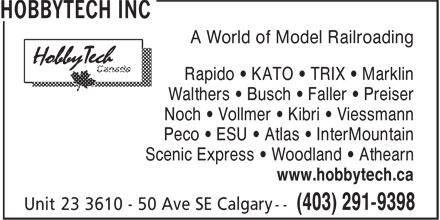 Hobbytech Inc (403-291-9398) - Display Ad - A World of Model Railroading - Rapido • KATO • TRIX • Marklin - Walthers • Busch • Faller • Preiser - Noch • Vollmer • Kibri • Viessmann - Peco • ESU • Atlas • InterMountain - Scenic Express • Woodland • Athearn - www.hobbytech.ca
